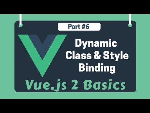 #6 - Dynamic Class & Style Binding   Vue 2 Basics Beginner tutorials thumbnail