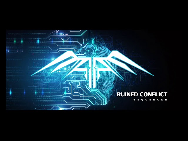 Ruined Conflict - Sequencer 2018