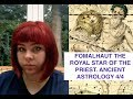 FOMALHAUT THE ROYAL STAR OF THE SPIRITUAL PRIEST. ANCIENT ASTROLOGY 4/4