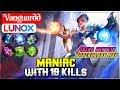 Maniac With 19 Kills  Vanguardd Lunox  Mobile Legends