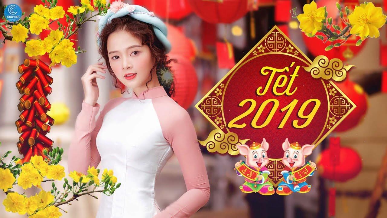 Nhạc Tết 2019 - Mừng Xuân Kỷ Hợi 2019 ▻ Liên Khúc Nhạc Xuân 2019 Nghe Nhiều Nhất