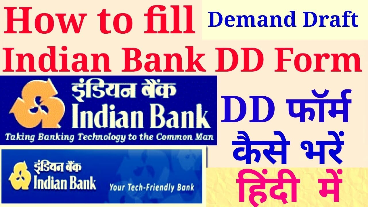 how to fill dd form in indian bank