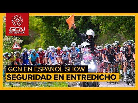 La seguridad del ciclismo en entredicho | GCN en Español Show 107