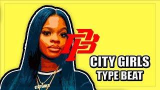[FREE] City Girls Type Beat 2019 -