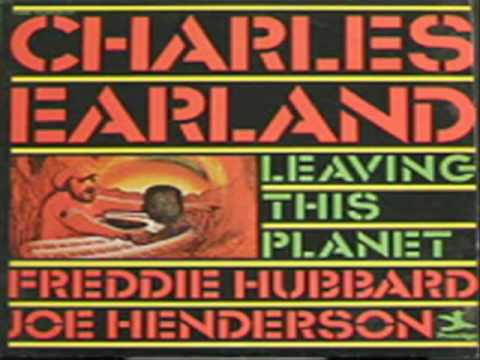 """Charles Earland """"Leaving This Planet"""""""