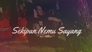 SEKIPAN NEMU SAYANG - AJI GENDUT (Official Video)