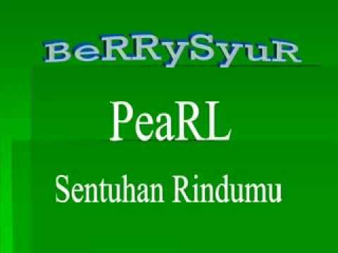 Pearl - Sentuhan Rindumu