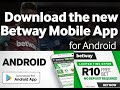 How to download and install the Betway App