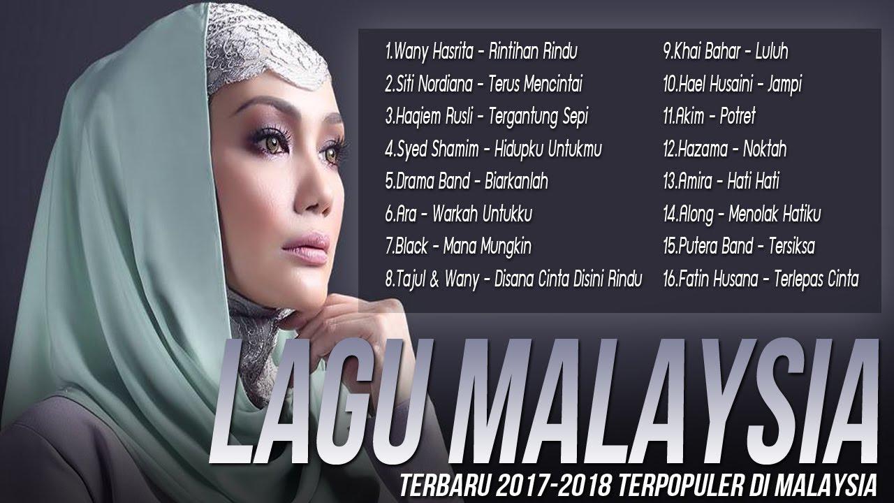 Lagu Baru 2017 2018 Melayu Terpopuler Saat Ini Best Audio Top Hits Lagu Malaysia Terbaik Youtube