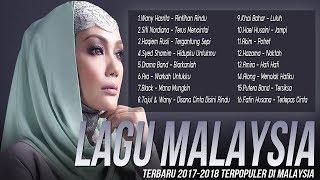 Lagu Baru 2017-2018 Melayu Terpopuler Saat ini, BEST AUDIO [Top Hits Lagu Malaysia Terbaik]
