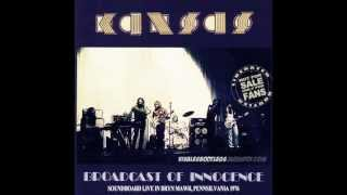 Kansas - Live - 1976 - Child Of Innocence (Extremely Rare)