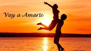 Voy a Amarte -  Carlos Rivera (Letra) HD