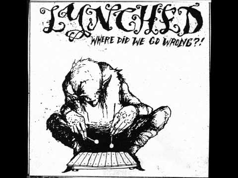 Lynched - The Most Misanthropic Song I have Ever Written