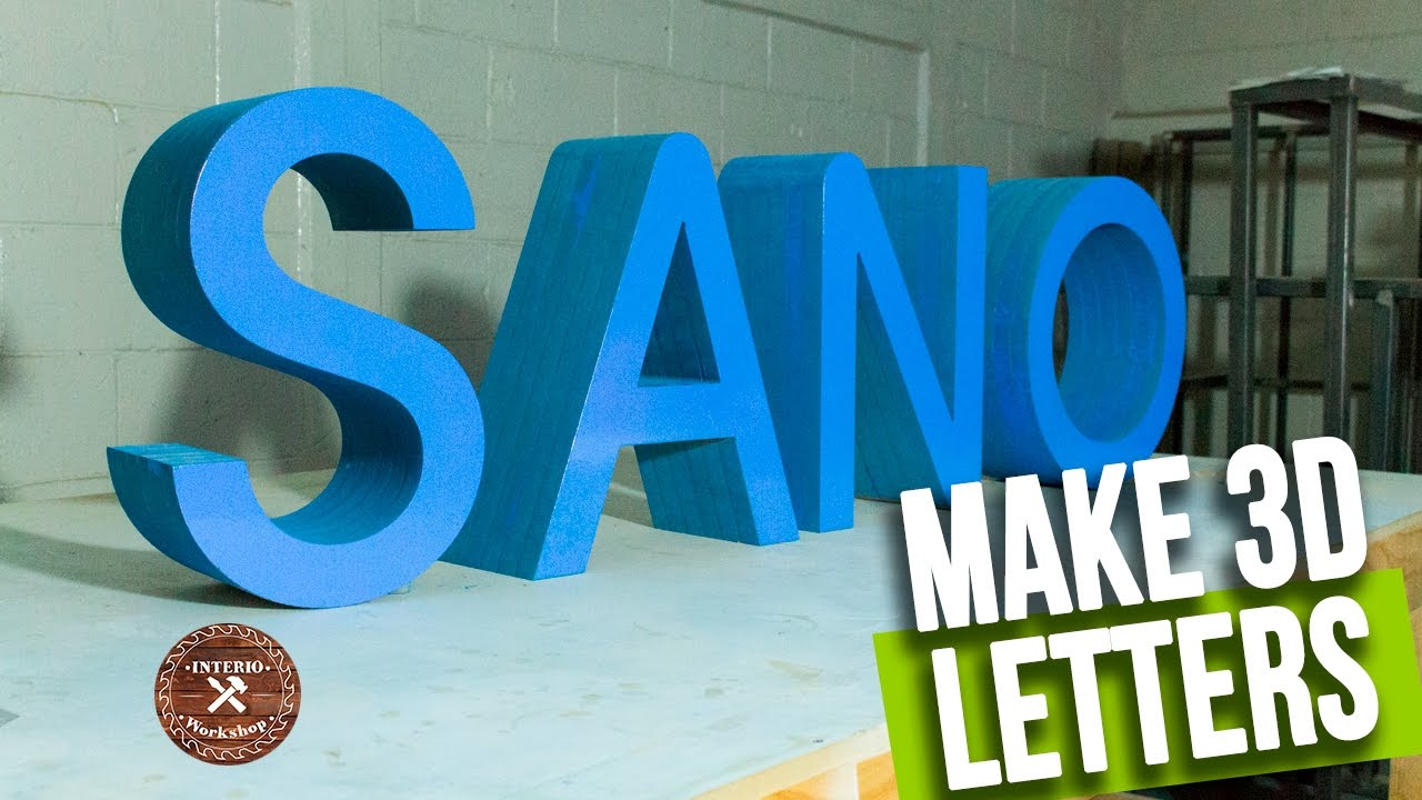 How to make 3d Letters Build Wooden Letters Interio Workshop