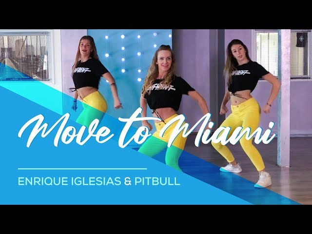 Move to Miami - Enrique Iglesias, Pitbull - Easy Fitness Dance Choreography - Coreo - Baile -Zumba