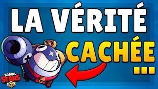 BRAWL STARS NOUS CACHE LA VÉRITÉ !!