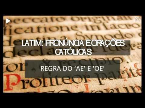 17 Regra AE (Æ) e OE (Œ) (Latim: Pronúncia e Orações Católicas)