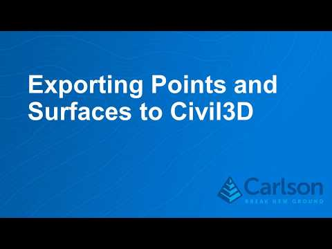 How to Export Surfaces and Points to Civil3D in Carlson 2020