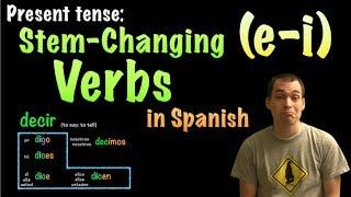 01067 Spanish Lesson Present Tense E I Stem Changing Verbs