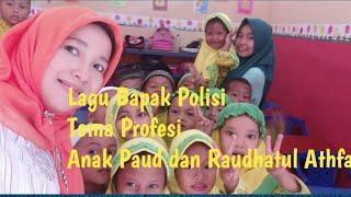 Lagu Bapak Polisi Tema Pekerjaan anak paud ,Raudhatul Athfal