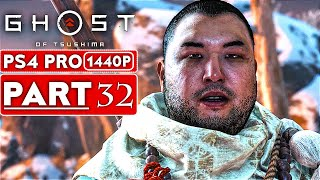 GHOST OF TSUSHIMA Gameplay Walkthrough Part 32 [1440P HD PS4 PRO] - No Commentary (FULL GAME)