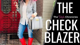 How to Style Check Plaid Blazer | 5 Outfit Ideas | The Style Chronicles