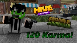 120 Karma! HiveMC-TIMV