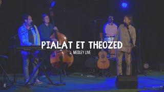 Medley live Pialat et Theozed