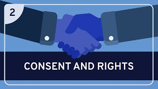 Consent and Rights: Consent #2 - Ethics | WIRELESS PHILOSOPHY