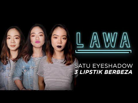 lawa-|-1-warna-eyeshadow,-3-lipstik-berbeza-untuk-acara-yang-berbeza