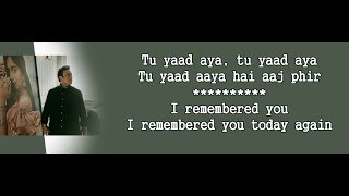 Tu Yaad Aya Lyrics with English Translation, Adnan Sami