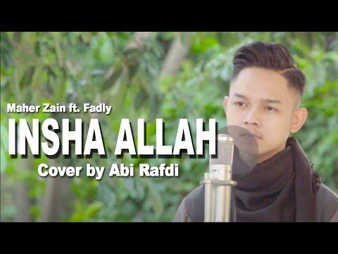 "Maher Zain ft. Fadly ""Padi"" - Insha Allah [Cover by Abi Rafdi]"
