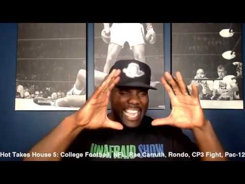 Hot Takes House 5: College Football, NFL, Rae Carruth, Rondo, CP3 Fight, Pac-12