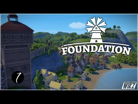 Let's Play #Foundation - Wooden Keeps - Episode 7