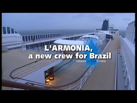 Ocean Liners Cities - L'Armonia, a new crew for Brazil