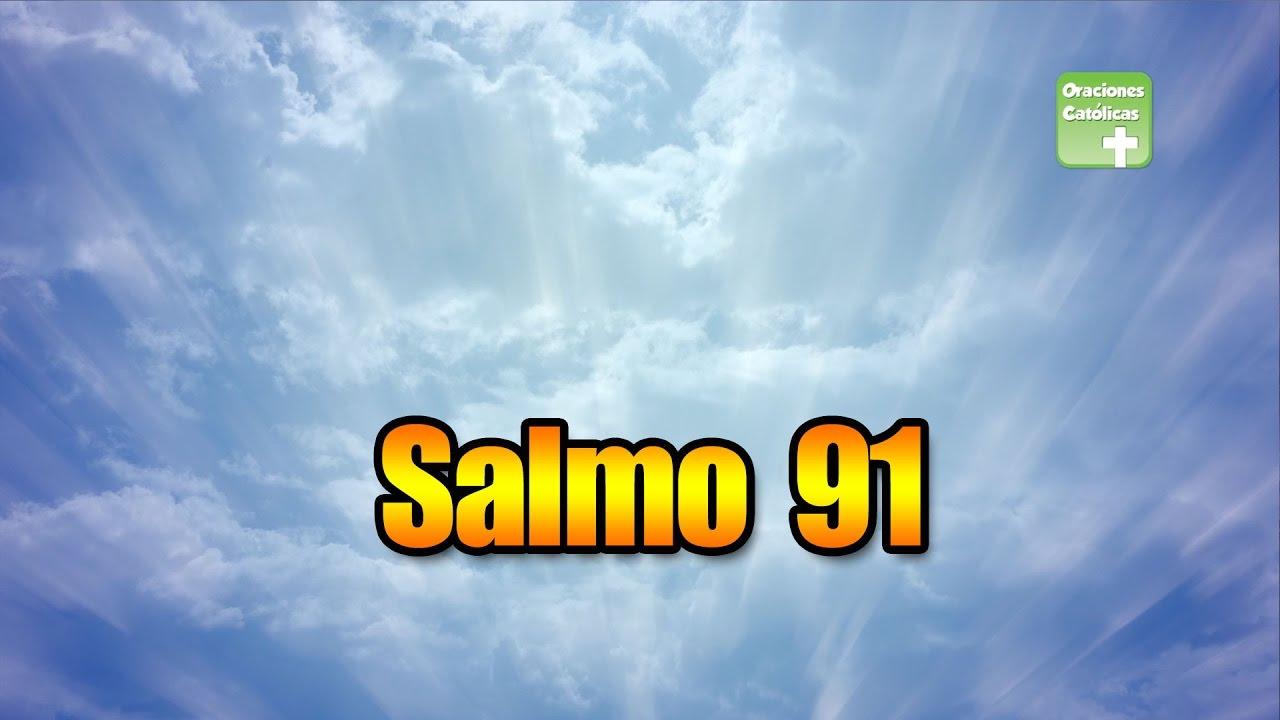 salmo 91 en español catolico