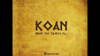 Koan   When The Silence Is Full Album