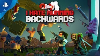 I Hate Running Backwards – Launch Trailer | PS4