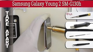 How to disassemble 📱 Samsung Galaxy Young 2 SM-G130h Take apart Tutorial