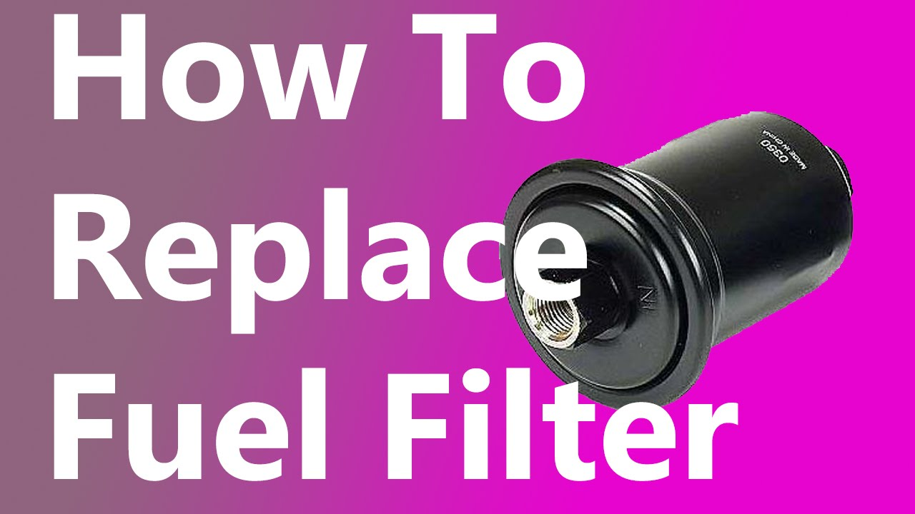 How To Replace A Fuel Filter In A Toyota Tacoma 4