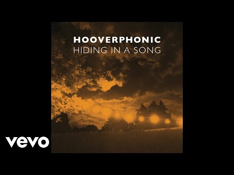 Hooverphonic - Hiding in a Song