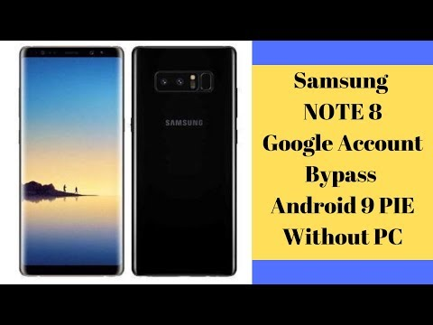 Samsung Galaxy Note 8 Google Account Bypass Android 9 | NOTE 8 FRP Without PC
