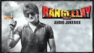 Rangeelay - Jukebox | Full Songs