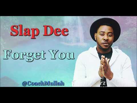 Slap  - Forget You (Lyrics) Zambian Music
