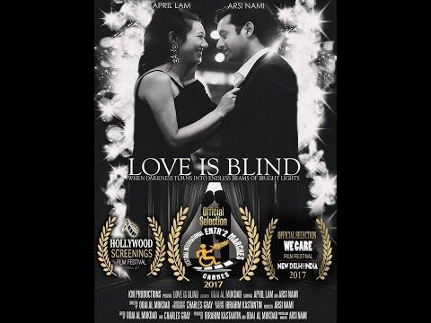 Love Is Blind - Short Film 2016