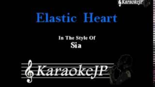 Elastic Heart (Karaoke) - Sia