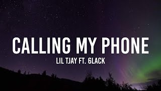 Lil Tjay - Calling My Phone (Lyrics) ft. 6LACK | I can't get you off my mind [Tiktok Song]