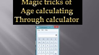 apni age kaise calculate kare   how to calculate age through calculator tricks