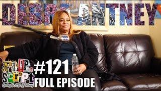 F.D.S #121 - DEBRA ANTNEY - RAW EMOTIONS - TALKS CHILDHOOD, INDUSTRY & G CHECKS FLIP - FULL EPISODE