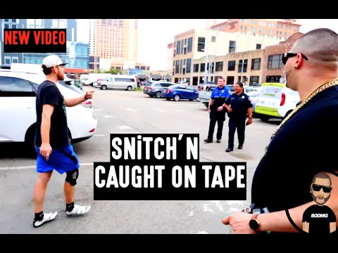 SNITCHING CAUGHT ON TAPE